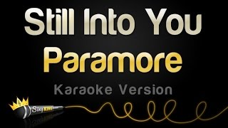 Download Paramore - Still Into You (Karaoke Version) Video
