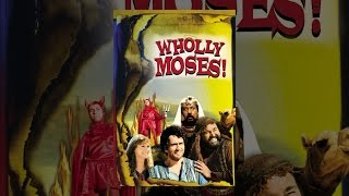 Download Wholly Moses Video