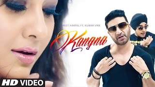 Download Preet Harpal: Kangna (Full Video) Kuwar Virk | Latest Punjabi Song 2015 | T-Series Apnapunjab Video