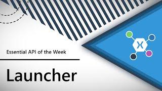 Download Launcher (Xamarin.Essentials API of the Week) Video