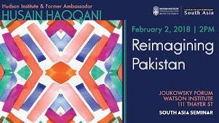 Download Husain Haqqani — Reimagining Pakistan Video