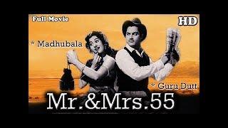 Download Mr & Mrs 55 {HD} - Guru Dutt - Madhubala - Johnny Walker - Old Hindi Movies Video