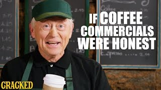 Download If Coffee Commercials Were Honest - Honest Ads (Starbucks, Coffee Bean, Folgers Parody) Video
