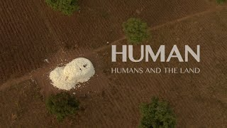 Download Humans and the Land - in the continuation of HUMAN a film by Yann-Arthus Bertrand Video