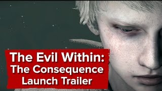 Download The Evil Within: The Consequence - Launch Trailer Video