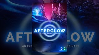 Download AfterGlow Video