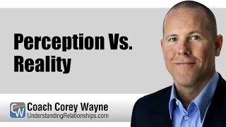 Download Perception Vs. Reality Video