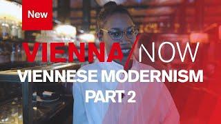 Download Viennese Modernism (Part2) | VIENNA/NOW Video