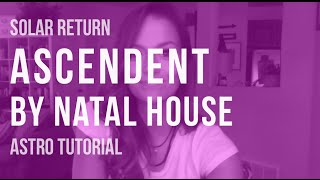Download ASTRO TUTORIAL: Natal House Placement of Solar Return Ascendent Video