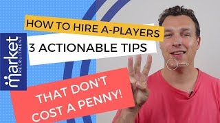 Download How To Hire A-Players - 3 Actionable Tips Video