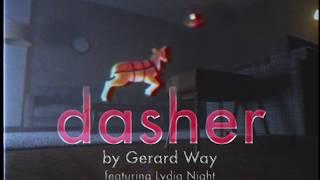 Download Gerard Way - Dasher (feat. Lydia Night) Video