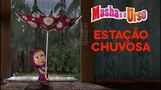 Download Masha e o Urso - Estação Chuvosa 🌧 Video