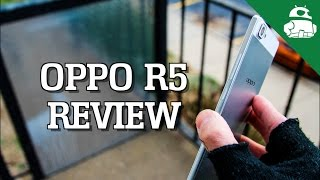 Download Oppo R5 Review! Video