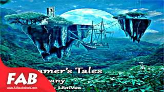 Download A Dreamer's Tales Full Audiobook by Lord DUNSANY by Fantasy Fiction Video