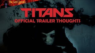 Download Titans Live Action Series Official Trailer Thoughts - The Lord Speaks Video