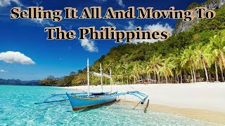 Download HOW I SOLD EVERYTHING AND MOVED TO THE PHILIPPINES Video
