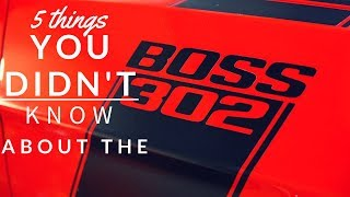 Download 5 Things You Didn't Know About The Boss 302 Video