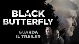 Download BLACK BUTTERFLY trailer ufficiale Video