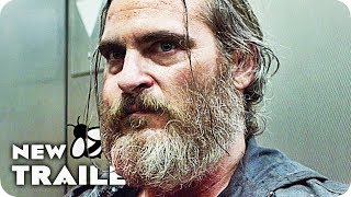 Download You Were Never Really Here Trailer 2 (2018) Joaquin Phoenix Movie Video