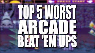 Download Top 5 WORST Arcade Beat 'em ups Video