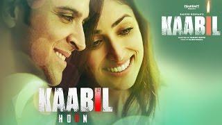 Download Kaabil Hoon Song (Audio) Kaabil | Hrithik Roshan, Yami Gautam | Jubin Nautiyal, Palak Video