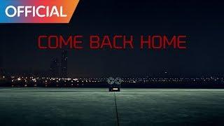 Download BTS (방탄소년단) - Come Back Home MV Video