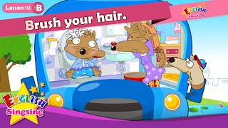 Download Lesson 10 (B)Brush your teeth / hair. - Cartoon Story - English Education - conversation for kids Video