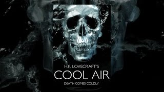 Download H.P. Lovecraft's Cool Air Video