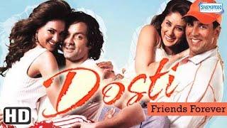 Download Dosti {HD} - Akshay Kumar - Bobby Deol - Kareena Kapoor - Lara Dutta - Hindi Full Movie Video
