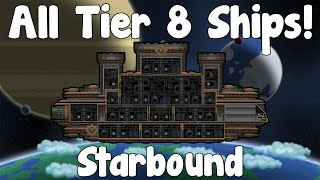 Download All Tier 8 Ships - Starbound Guide , Nightly Build - GullofDoom Video