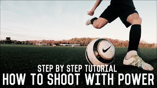 Download How To Shoot With Power | Shooting Tutorial For Footballers | The Ultimate Guide Video