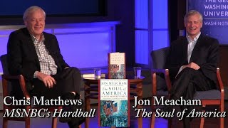 Download Jon Meacham, ″The Soul of America″ (w/ Chris Matthews) Video