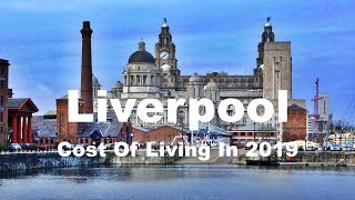 Download Cost Of Living In Liverpool, United Kingdom In 2019, Rank 200th In The World Video