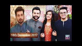 Download Salam Zindagi With Faysal Qureshi - Faizan Shaikh with his Bride Maham Aamir - 18th December 2017 Video