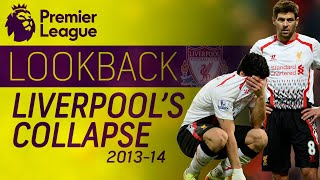Download Liverpool's historic collapse during 2013-2014 season | Premier League | NBC Sports Video