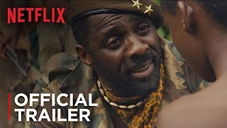 Download Beasts of No Nation | Official Trailer [HD] | Netflix Video
