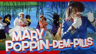 Download Mary Poppin-Dem-Pills by Todrick Hall Video