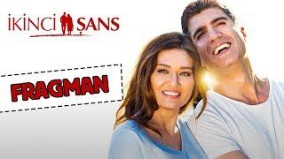 Download İkinci Şans - Fragman (Sinemalarda) Video