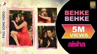 Download Behke Behke - Aisha   Sonam Kapoor   Abhay Deol   Lisa Haydon Video