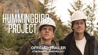 Download THE HUMMINGBIRD PROJECT (2019) | Official US Trailer HD Video