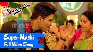 Download Super Machi Full Song : S/o Satyamurthy Full Video Song - Allu Arjun, Upendra, Sneha Video