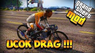 Download UCOK IKUT DRAG RESMI !!! || GTA 5 MOD BAHASA INDONESIA Video