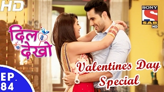 Download Dil Deke Dekho - दिल देके देखो - Ep 84 - Valentine's Day Special - 13th Feb, 2017 Video