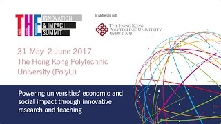 Download THE Innovation and Impact Summit 2017, The Hong Kong Polytechnic University Video