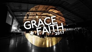 Download Grace + Faith 2017 - Sunday 11:30am Video