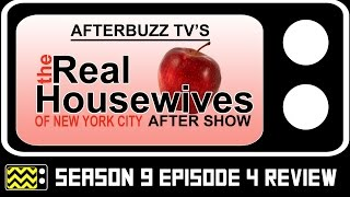 Download Real Housewives Of New York City Season 9 Episode 4 Review & After Show | AfterBuzz TV Video