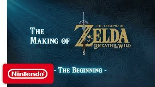 Download The Making of The Legend of Zelda: Breath of the Wild Video – The Beginning Video