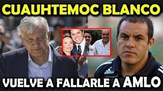 Download CUAUHTEMOC BLANCO LE HACE OTRA MALA JUGADA A LÓPEZ OBRADOR Video