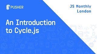 Download Learning how to ride: an introduction to Cycle.js - JS Monthly London Video