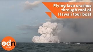 Download Flying lava crashes through roof of Hawaii tour boat Video